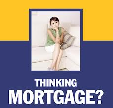 Thinking about Mortgage?